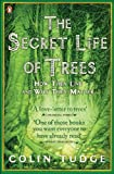 The Secret Life of Trees: How They Live and Why