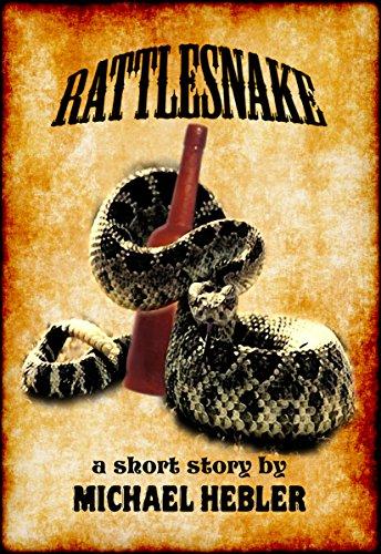 Rattlesnake: (a short story) ()