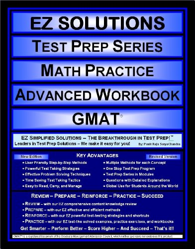 EZ Solutions - Test Prep Series - Math Practice - Advanced Workbook - GMAT (Edition: Updated. Version: Revised. 2015)