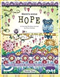 Here's Some Hope Coloring Journal - Book One: The World Needs More Hope by Gina Graham (2016-06-11)