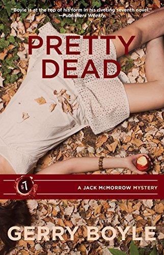 Pretty Dead (Jack McMorrow Series Book 7)