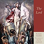 The Lord | Romano Guardini