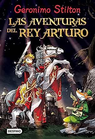 Las aventuras del Rey Arturo eBook: Geronimo Stilton, Miguel ...