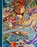 img - for Sirena : Colorful Dream of Mermaids and Seashells - Artist Edition Adult Coloring Book + 1 mini poster, spiral bound, single sided, perforated pages, toothy paper book / textbook / text book