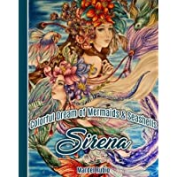 Sirena : Colorful Dream of Mermaids and Seashells - Artist Edition Adult Coloring Book + 1 mini poster, spiral bound, single sided, perforated pages, toothy paper