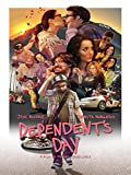 Dependent?s Day