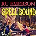 Spell Bound | Ru Emerson