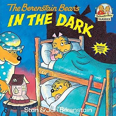 The Berenstain Bears In the Dark: Berenstain, Stan, Berenstain, Jan: 9780394854434: Amazon.com: Books