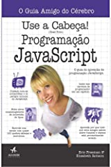Use a Cabeca! Programacao Javascript Paperback
