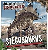 Stegosaurus (All About Dinosaurs)