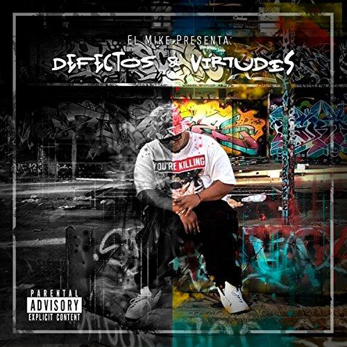 Defectos y Virtudes [Explicit] by El Mike on Amazon Music