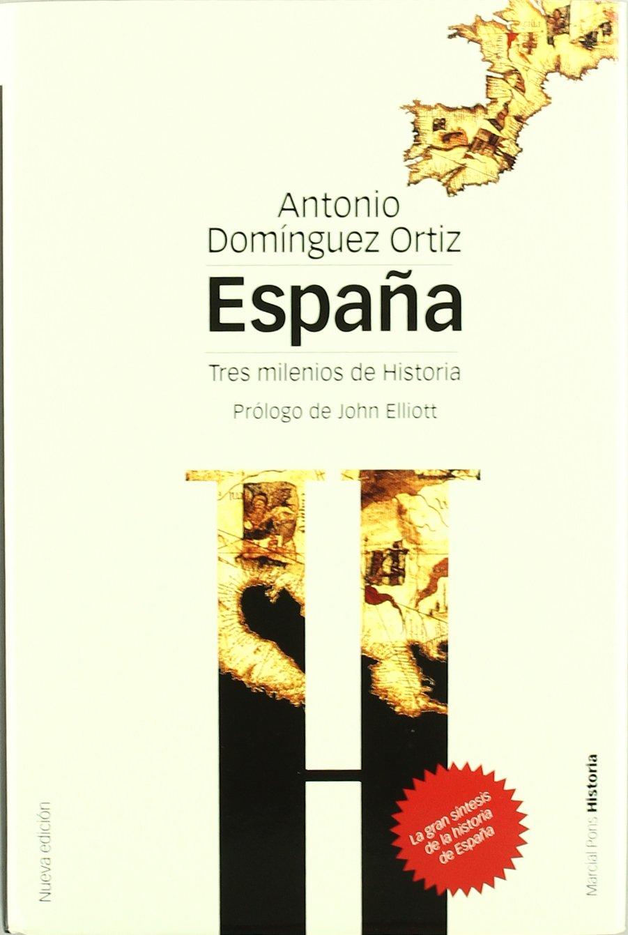 ESPAÑA, TRES MILENIOS DE HISTORIA. 2ª EDICIÓN TAPA DURA Biblioteca ...
