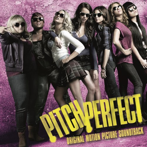 Pitch Perfect Soundtrack (Delu...