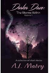 Darker Daze: The Storms Within (Volume 1)