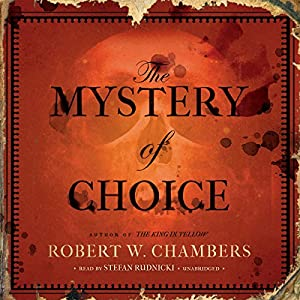 The Mystery of Choice Audiobook