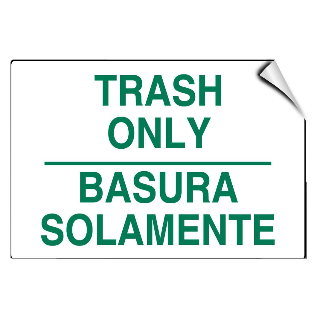 Trash Only Basura Solamente Style 1 Activity LABEL DECAL STICKER Sticks to Any Surface