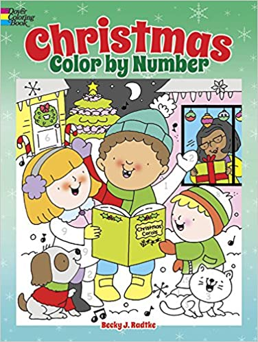 Christmas Color by Number (Dover Children\'s Activity Books): Becky J ...