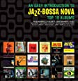 Easy Introduction To Jazz-Bossa Nova