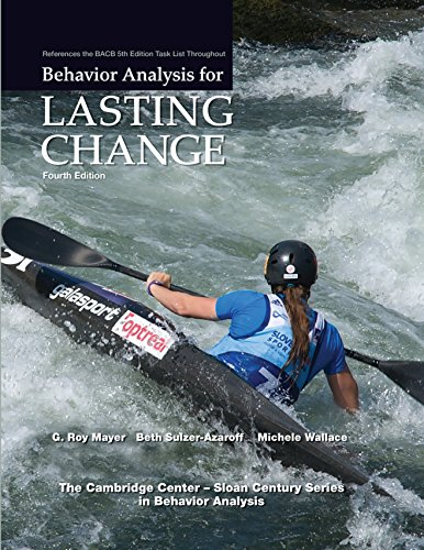 Behavior Analysis for Lasting Change 4/E ASU FALL 2018 BOOK
