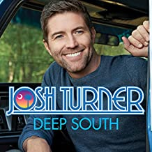 Josh Turner - 'Deep South'