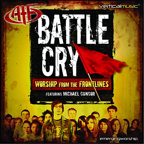 Michael Gungor - Battle Cry: Worship From The Frontlines (2005)