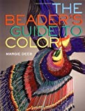 The Beader's Guide to Color, Margie Deeb, 0823004872