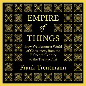 Empire of Things Audiobook
