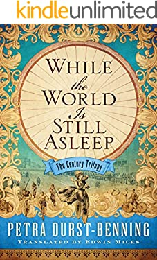 While the World Is Still Asleep (The Century Trilogy Book 1)