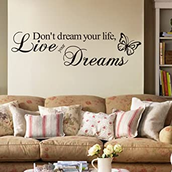 DONu0027T DREAM YOUR LIFE, LIVE YOUR DREAMS WALL QUOTE DECAL VINYL WORDS STICKER