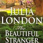 The Beautiful Stranger | Julia London