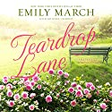 Teardrop Lane: An Eternity Springs Novel Audiobook by Emily March Narrated by Amy Landon