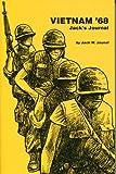 Vietnam '68, Jack W. Jaunal, 0961418842