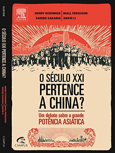 O Século XXI Pertence à China? Um Debate Sobre a Grande Potência Asiática