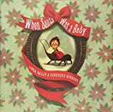 img - for When Santa Was a Baby book / textbook / text book