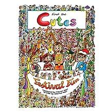 Find the Cutes: Book 2: Festival Fun (seek and find books for kids, look and find books for boys and girls, fun look and find book)