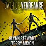 Oath of Vengeance: Vigilante, Book 2 | Glynn Stewart,Terry Mixon