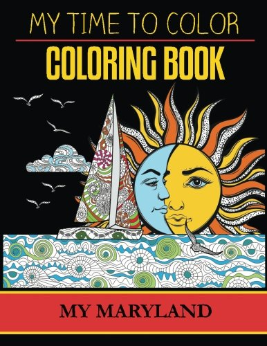 My Maryland Adult Coloring Book by My Time To Color