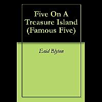 Five On A Treasure Island (Famous Five Book 1)