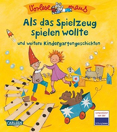 vorlesemaus-9-als-das-spielzeug-spielen-wollte-und-weitere-kindergartengeschichten