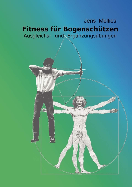 Fitness Für Bogenschützen   Ausgleichs  Und Ergänzungsübungen