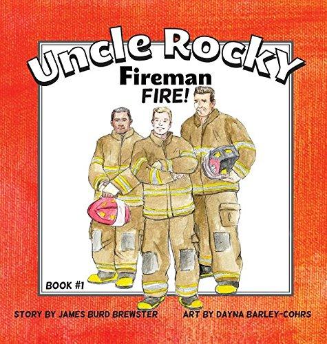 Uncle Rocky, Fireman #1 Fire! pdf epub