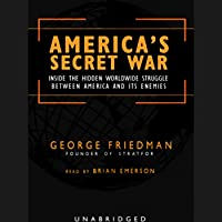America's Secret War: Inside the Struggle Between the United States and Its Enemies