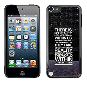 Paccase / SLIM PC / Aliminium Casa Carcasa Funda Case Cover para - There Is No Reality Deep Message - Apple iPod Touch 5