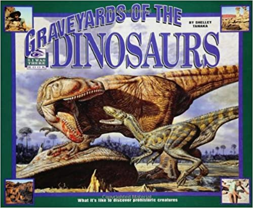 Book Graveyards of the Dinosaurs (I Was There Books)Paperback