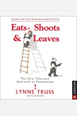 Eats, Shoots, and Leaves:: The Zero Tolerance Approach to Punctuation 2010 Day-to-Day Calendar