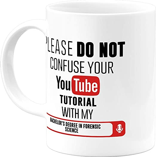 Amazon Com Funny Christmas Gift Bachelors Degree In Forensic Science Fun Graduation With Your You Tube Tutorial 11 Oz Coffee Mug Novelty Presents For Mom Dad Him Her Best Gifts Degree Office Cups