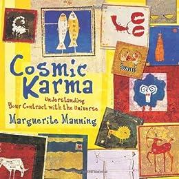 Cosmic karma understanding your contract with the universe cosmic karma understanding your contract with the universe by manning marguerite fandeluxe Gallery