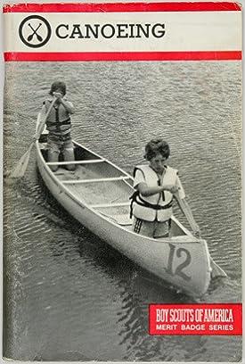 Boy Scouts of America: Merit badge Series Canoeing