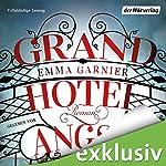 Grandhotel Angst | Emma Garnier