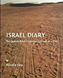 Israel Diary : The Jewish State Through the Eyes of A Goy, Seu, Nicola, 1443822744